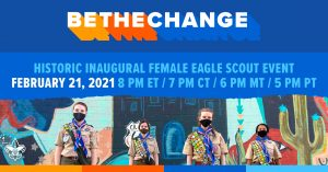 Be The Change - Inaugural Female Eagle Scouts dinner flyer